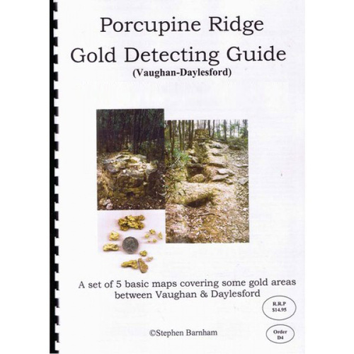 Likely Prospects Porcupine Ridge Gold Detecting Guide