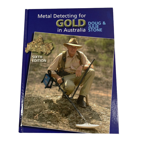 Doug Stone Metal Detecting for Gold in Australia New 2020 6th Edition